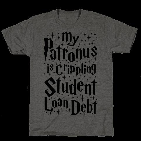 My Patronus is Crippling Student Loan Debt Mens T-Shirt