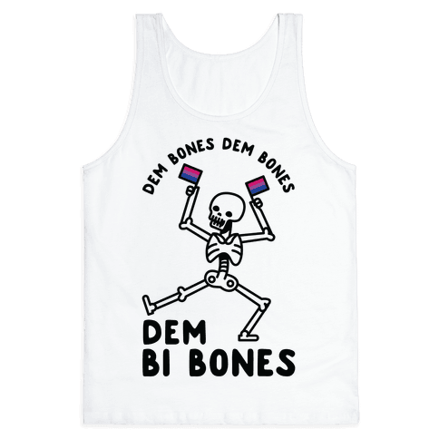 Dem Bones Dem Bones Dem Bi Bones Tank Top