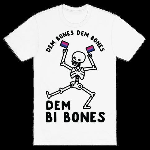 Dem Bones Dem Bones Dem Bi Bones Mens T-Shirt