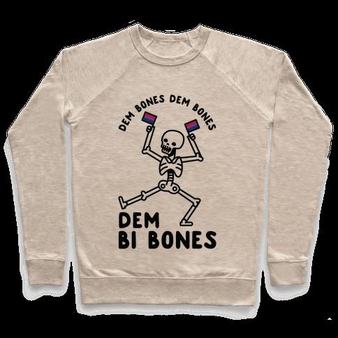 Dem Bones Dem Bones Dem Bi Bones Pullover