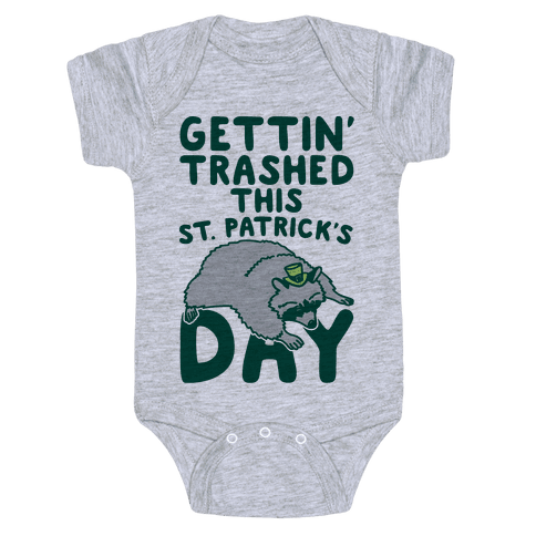 Gettin' Trashed This St. Patrick's Day Baby Onesy