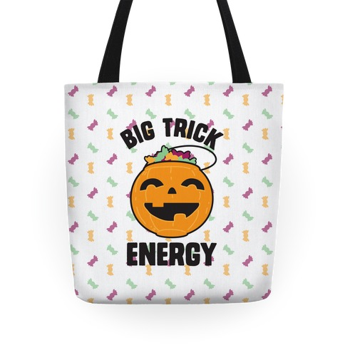 Big Trick Energy Tote