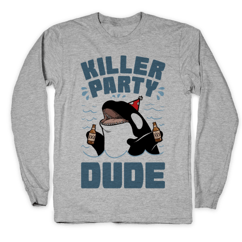 Killer Party Dude Long Sleeve T-Shirt