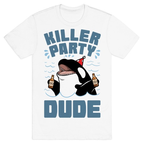 Killer Party Dude T-Shirt