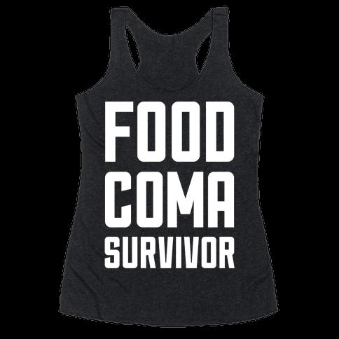 Food Coma Survivor Racerback Tank Top