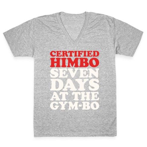 Certified Himbo White Print V-Neck Tee Shirt