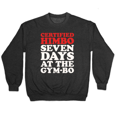 Certified Himbo White Print Pullover