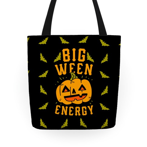 Big Ween Energy Tote
