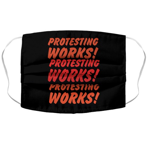 Protesting Works  Face Mask