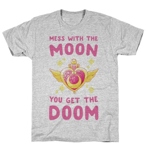 Mess With the Moon, You Get the Doom T-Shirt