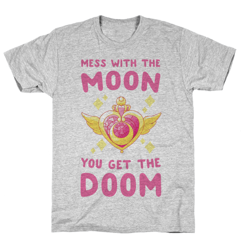 Mess With the Moon, You Get the Doom Mens T-Shirt