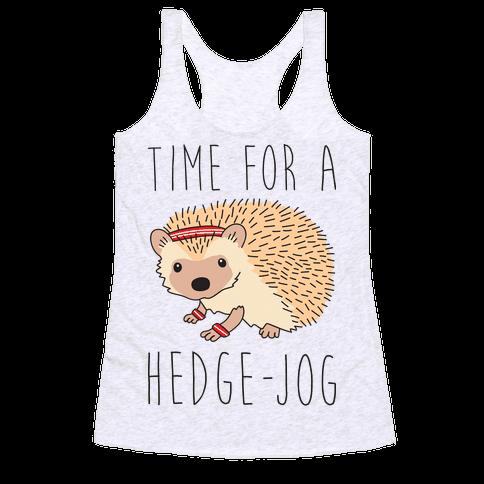 Time For A Hedge Jog Racerback Tank Top