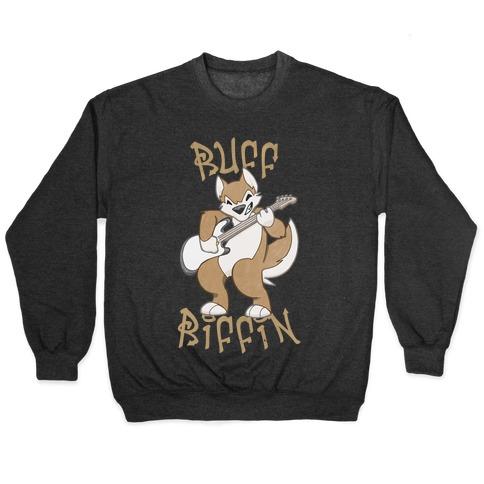 Ruff Riffin' Pullover