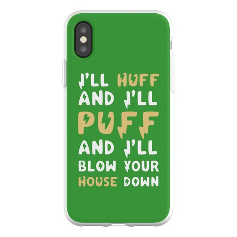 I'll Huff and I'll Puff and I'll Blow Your House Down Phone Flexi-Case