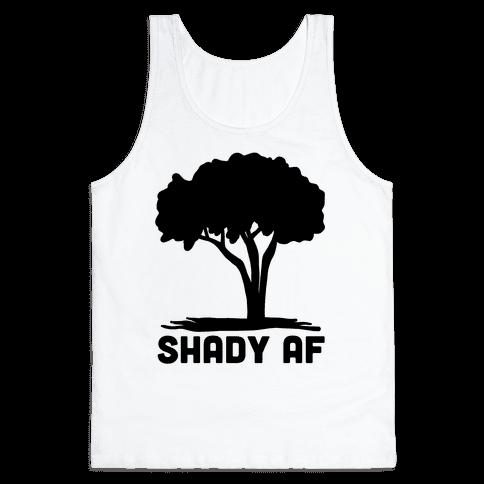 Shady AF - tree Tank Top