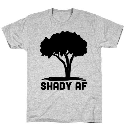 Shady AF - tree T-Shirt
