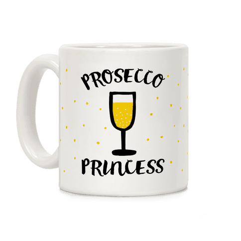 Prosecco Princess Coffee Mug