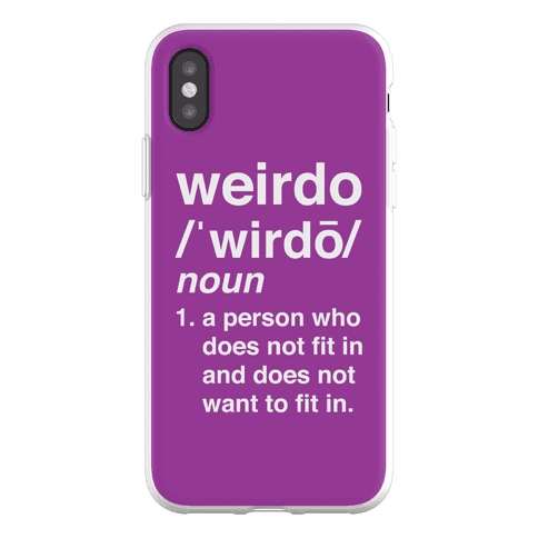 Weirdo Definition Phone Flexi-Case