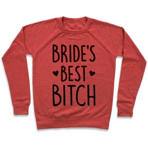 Bride's Best Bitch Pullover