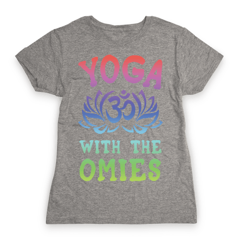 Yoga With The Omies Womens T-Shirt