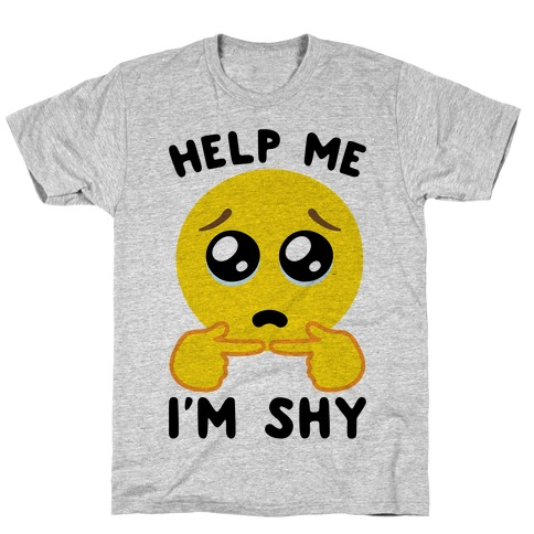 Help My I'm Shy Parody T-Shirt