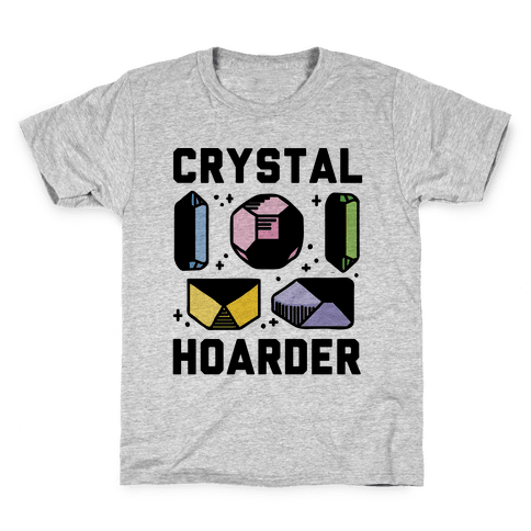 Crystal Hoarder Kids T-Shirt