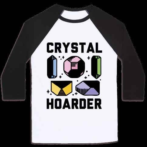 Crystal Hoarder Baseball Tee