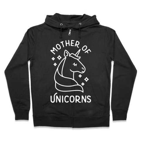 Mother Of Unicorns Zip Hoodie