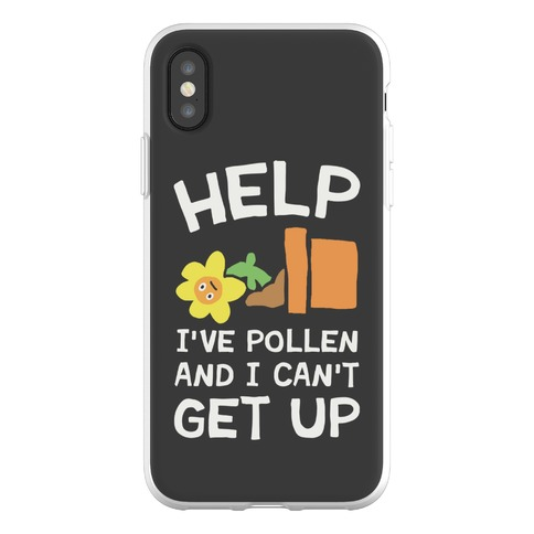 Help I've Pollen And I Can't Get Up Phone Flexi-Case