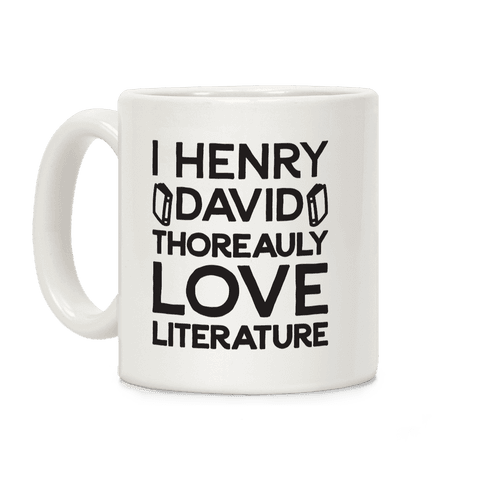 I Henry David Thoreauly Love Literature Coffee Mug