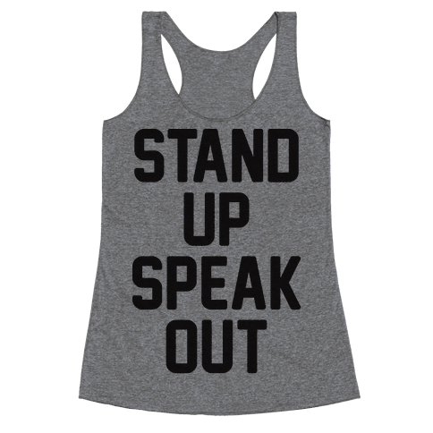 Stand Up Speak Out Racerback Tank Top