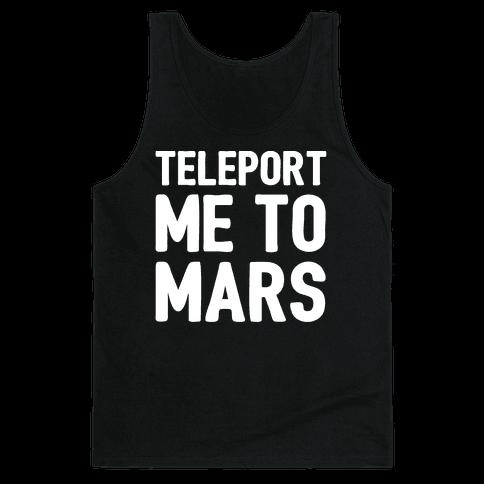 Teleport Me To Mars White Print Tank Top
