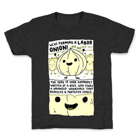 Labor Onion Kids T-Shirt