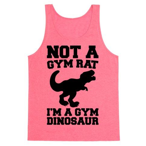Not A Gym Rat I'm A Gym Dinosaur Tank Top