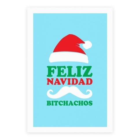 Feliz Navidad, Bitchachos Poster