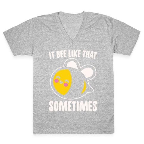 It Bee Like That Sometimes White Print V-Neck Tee Shirt