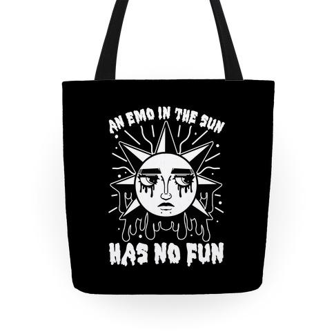 An Emo In The Sun Has No Fun Tote