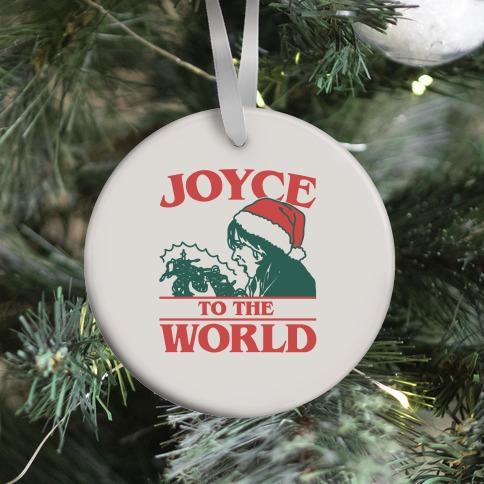 Joyce To The World Parody Ornament