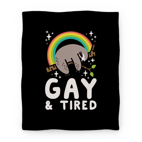 Gay and Tired Sloth Blanket