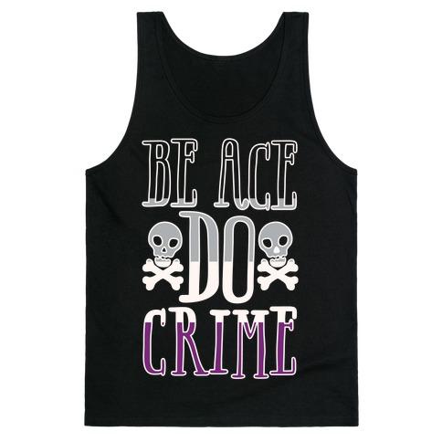 Be Ace Do Crime White Print Tank Top