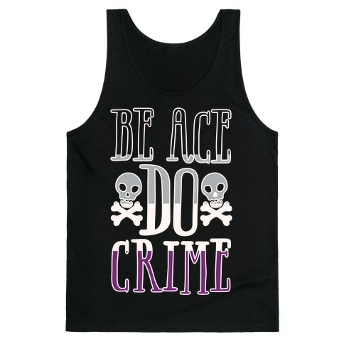 Be Ace Do Crime White Print Tank Top