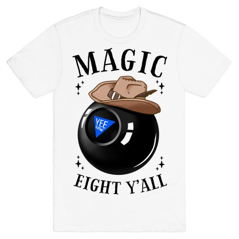 Magic Eight Y'all T-Shirt