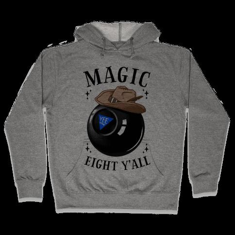 Magic Eight Y'all Hooded Sweatshirt