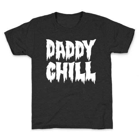 Daddy Chill White Print Kids T-Shirt