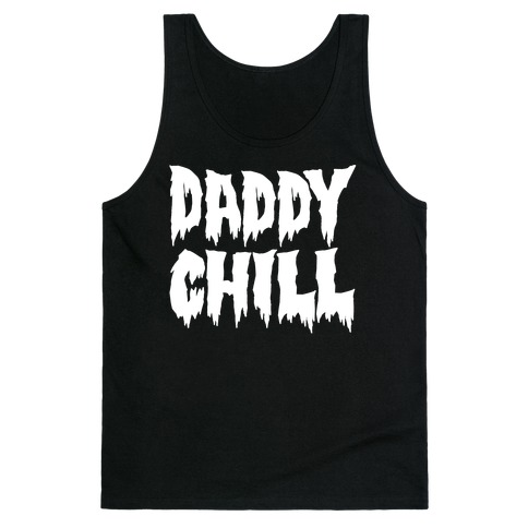 Daddy Chill White Print Tank Top