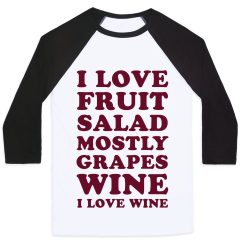 Wine I Love Wine Baseball Tee