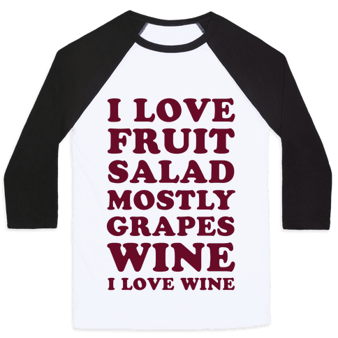 Wine I Love Wine Baseball Tee