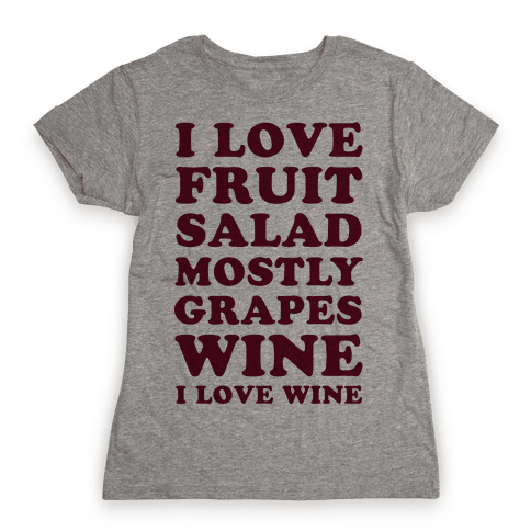 Wine I Love Wine Womens T-Shirt