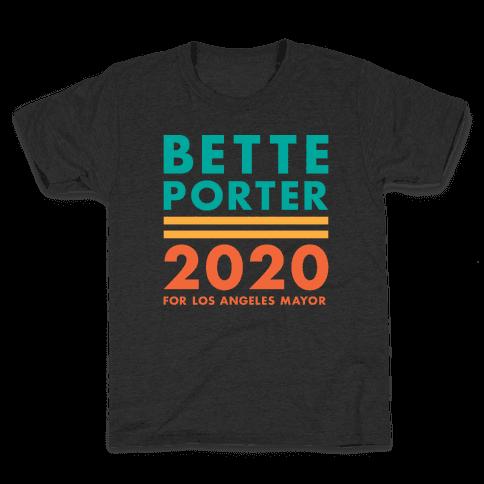 Bette Porter 2020 for Los Angeles Mayor Kids T-Shirt