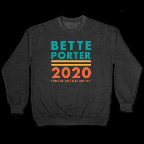 Bette Porter 2020 for Los Angeles Mayor Pullover